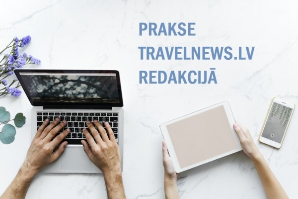 PRAKSE: Travelnews.lv redakcij