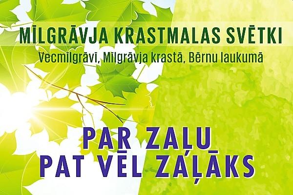 Notiks Mīlgrāvja Krastmalas svētki «Par zaļu pat v