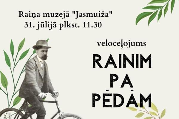 Dodies veloceļojumā «Rainim pa pēdām»